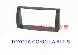 TOYOTA COROLLA ALTIS 2主機面板框